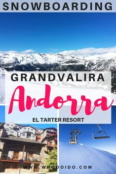 Snowboarding Grandvalira El Tarter Resort, Andorra ⋆ Who do I do