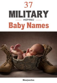 37 Unique Military Baby Names Perfect For Girls And Boys - Perfect Baby Names - Ideas of Perfect Baby Names - Looking for military inspired baby names? Check MomJunction's list of 37 military baby names for boys and girls to choose from! Peep on! Exotic Baby Names, Rare Baby Names, Unisex Baby Names, Unusual Baby Names, Different Baby Names, Uncommon Baby Boy Names, Spanish Baby Names, Italian Baby Names, Irish Baby Names