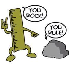 You Rock, You Rule!