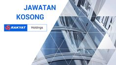 Jawatan Kosong di Rakyat Holdings - Property Development   Rakyat Holdings is looking for a suitable candidate to fill up the position of General Manager/ Senior Manager - Property Development. Jawatan kosong di Rakyat Holdings terkini 2016.  The candidates responsibilities would include:   The candidate will be responsible for the entire operations of the Property Development Business of the Group and ensure that the business operations is in synergy with the Groups business direction and…