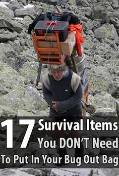 17 Survival Items You DON'T Need In Your Bug Out Bag - If you've spent even a…
