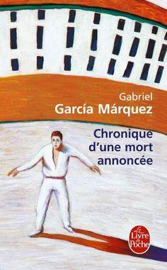 Chronique d'une mort annoncée  Gabriel Garcia Marquez