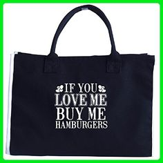 If You Love Me Buy Me Hamburgers - Tote Bag - Totes (*Amazon Partner-Link)