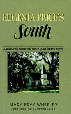 Eugenia Prices South by Mary Bray Wheeler      by  Mary Bray Wheeler