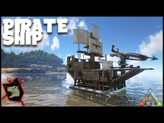 ARK Survival Evolved Gameplay #55 Pirate Ship Design Aka Warship Wardodo - YouTube