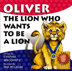 """Oliver The Lion Who Wants to Be A Lion"" is a great story about charity."