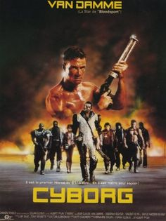 Cyborg [Poster, 3 of 47 high-resolution movie posters in this group. Sf Movies, Movies Online, Movie Tv, Van Damme, Bicentennial Man, Film Science Fiction, Jackson, Ex Machina, Martial Artist