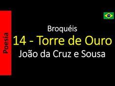 João da Cruz e Sousa - Broquéis: 14 - Torre de Ouro