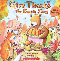 Give Thanks for Each Day by Steve Metzger