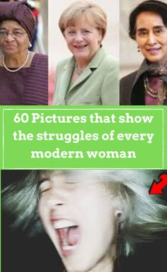 60 Pictures that show the struggles of every modern woman