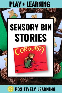 Corduroy Book Activities - Explore this favorite story with task cards and themed sensory bin based on Corduroy by Don Freeman. Includes mentor sentence,. story vocabulary, sight words, and even math cards! The sweet bear Corduroy is the star of this sensory bin! From Positively Learning #corduroy # sensorybins