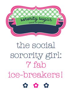 fun ice breaker games for recruitment, sisterhood socials, retreats & alum events! <3 BLOG LINK:  http://sororitysugar.tumblr.com/post/17351312880/sorority-ice-breakers#notes