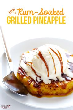 Easy Rum-Soaked Grilled Pineapple -- one of my all-time favorite desserts that's perfect for summer entertaining | gimmesomeoven.com #dessert