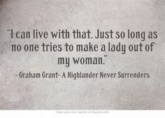 Highlander Quotes Brilliant A Highlander Never Surrenders  A Highlander Never Surrendersbook