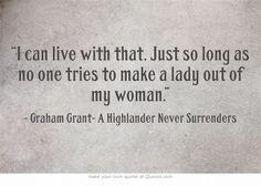 Highlander Quotes A Highlander Never Surrenders  Book Quotes  Pinterest  Highlanders