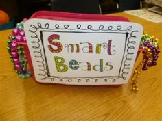 When a student is working extra hard, give them a set of smart beads to wear.