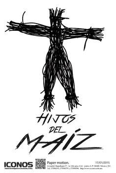 Braulio Alejandro González González Licenciatura en Diseño Digital Proyecto Hijos del maíz Animación Stop Motion que trata de la explotación laborar durante la Revolución mexicana.  ICONOS, Instituto de Investigación en Comunicación y CulturaAvenida Chapultepec No. 57, 2do Piso, Col. Centro, C.P. 06040, México D.F.Tels: 57096593, 57094396. Mándanos un whats: 044 55 20 79 96 74