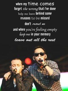 Chester and Mike - Leave Out All The Rest,Linkin Park Love this pic as much as I love this song! ❤️ forever in our hearts 💖 Music Love, Love Songs, Music Is Life, Rock Music, Song Lyric Quotes, Music Quotes, Music Lyrics, Mike Shinoda, Rap