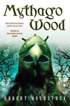 Robert Holdstock: Mythago wood   english cover   #book #cover #robertholdstock #wood #bookcover #mythago