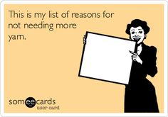 Free, Mother's Day Ecard: This is my list of reasons for not needing more yarn.