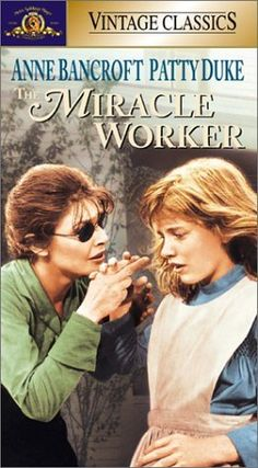 The Miracle Worker (1962) - starring Anne Bancroft and Patty Duke. Chronicles Anne Sullivan's struggles to teach Helen Keller, who is blind and deaf, how to communicate. This story is absolutely timeless and should be seen by everyone.
