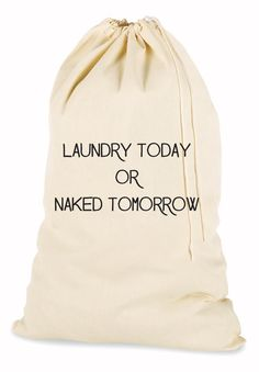 A motivational laundry bag