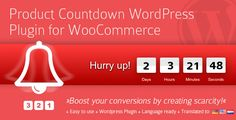 Product Countdown WordPress Plugin - https://codeholder.net/item/wordpress/product-countdown-wordpress-plugin