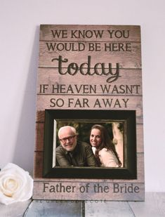 We Know You Would Be Here Today  Wedding Signs by TheGreenDovecote