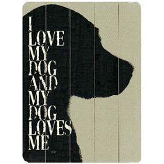 I Love My Dog Wall Decor