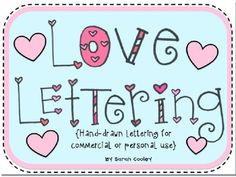 Love Lettering {Personal or Commercial Use}