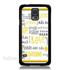 You Are My Sunshine iPhone 4/4S/5/5S/5C iPod Touch Samsung Galaxy S5 S4 S3 Case