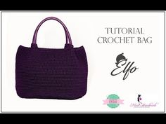 "TUTORIAL CROCHET BAG ""ELFO"" | WITH SUB | UNCINETTO D'ARGENTO & NINA HANDMADE - YouTube"