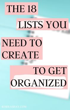 The 18 lists you need to write to get organized! Organization Lists, Organizing Ideas, Paz Mental, Lists To Make, Create List, Self Improvement Tips, Useful Life Hacks, How To Get, How To Plan