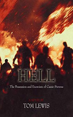 Well Worth A Read: Hell: The Possession and Exorcism of Cassie Steven. Horror Fiction, Horror Books, Book Club Books, Books To Read, Steven S, The Exorcist, Best Horrors, Great Books, Cassie