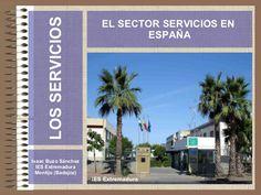 El sector terciario y sus características en España.