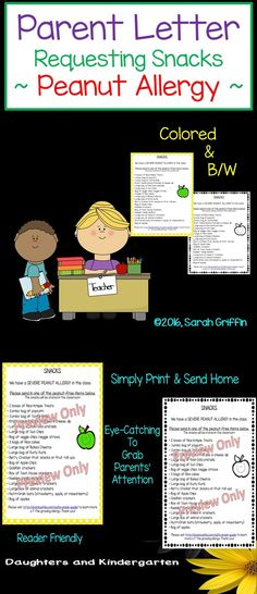 Peanut allergies are becoming more common, and require special attention in the schools.  If you have a student with a peanut allergy, this parent letter is perfect when asking for classroom snacks. Sarah Griffin, Daughters and Kindergarten https://www.teacherspayteachers.com/Product/Parent-Letter-Classroom-Snacks-with-Peanut-Allergy-1934660