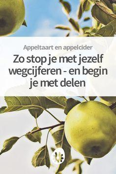 Heb je de neiging om jezelf weg te cijferen en op te offeren? Dat kan anders. Over appelbomen, appeltaart en dronken worden van appelcider.