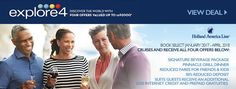 Travel with Holland America Cruise Lines January 2017- April 2018 and receive FREE Beverage Package,  FREE Pinnacle Dinner and more! See offer here: