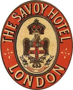The Savoy hotel - London Éphémères Vintage, Vintage Design, Vintage Ephemera, Vintage Images, Vintage Market, Luggage Stickers, Luggage Labels, Savoy Hotel London, Vintage Luggage Tags