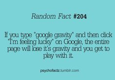 Google gravity...you should try this.