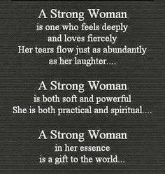 I know a strong woman