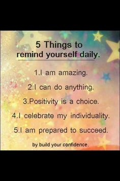 Positive thoughts = positive actions                                                                                                                                                                                 More
