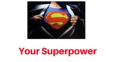 People sometimes ask me how I've created two successful businesses.  And having read a blog post by Peter Diamandis, I'd have to say I have the same superpower he does.  Do you?