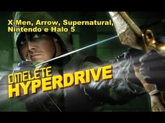 X-Men, Arrow, Supernatural e Halo 5 | Novidades