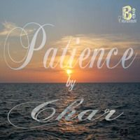 Patience Master by B New Entertainment on SoundCloud
