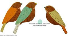 One Good Thing: Wooden Bird WallHangings - Home - Creature Comforts - daily inspiration, style, diy projects + freebies