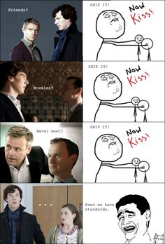 I only ship Johnlock. But I do love Molly like I really do, but I just don't see her and Sherlock together.
