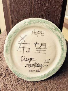Hope!! Ceramic plate