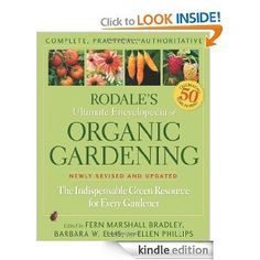Amazon.com: Rodale's Ultimate Encyclopedia of Organic Gardening: The Indispensable Green Resource for Every Gardener eBook: Fern Marshall Br...