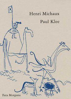 Henri Michaux - Paul Klee
